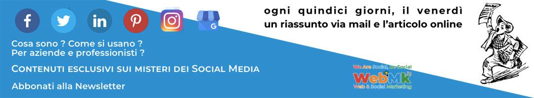Newsletter, contenuti esclusivi sui misteri dei Social Media