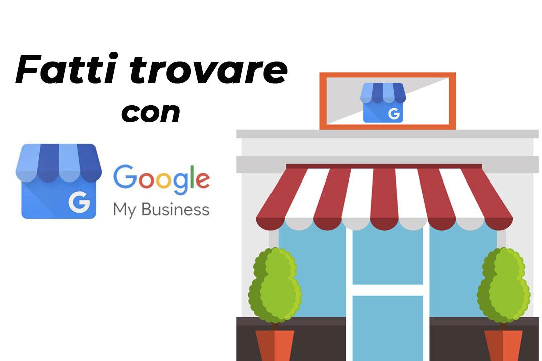 Google My Business, la tua attività su Google e su Google Maps
