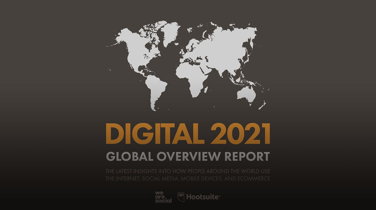 Digital Global Report 2021